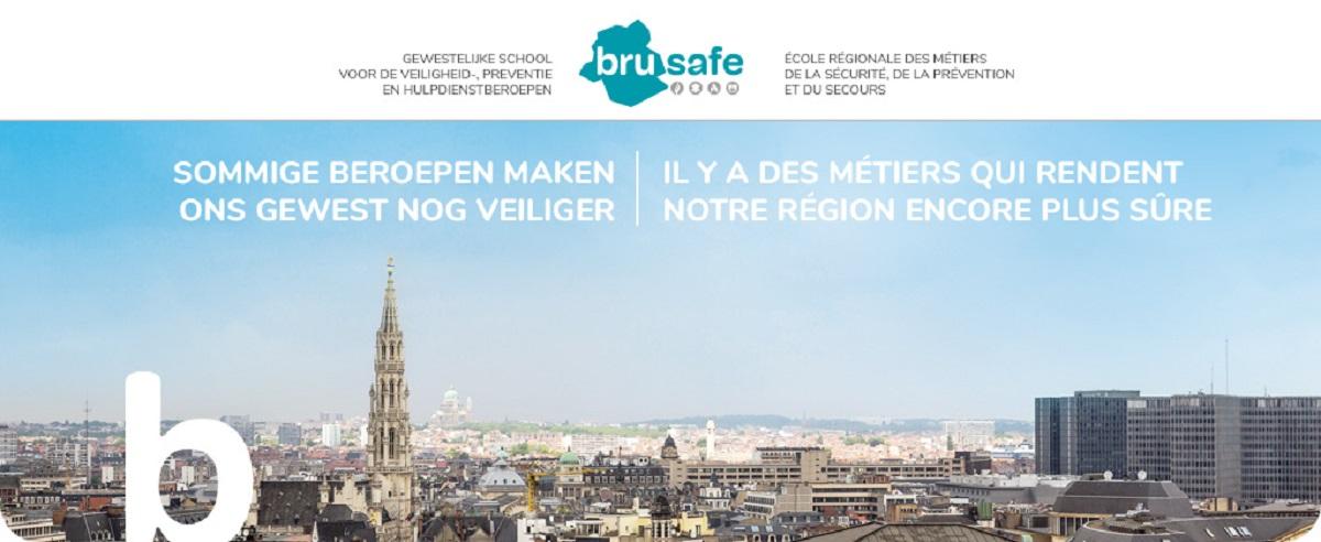 BRUSAFE: Il Y A Des Métiers Qui Rendent Notre Région Encore Plus Sûre